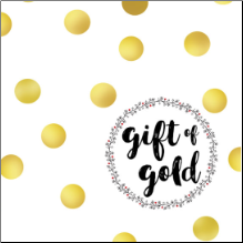 GIFT OF GOLD Inspirational