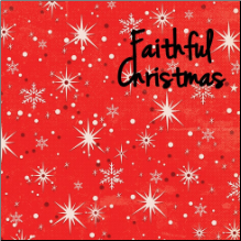 FAITHFUL CHRISTMAS Inspirational